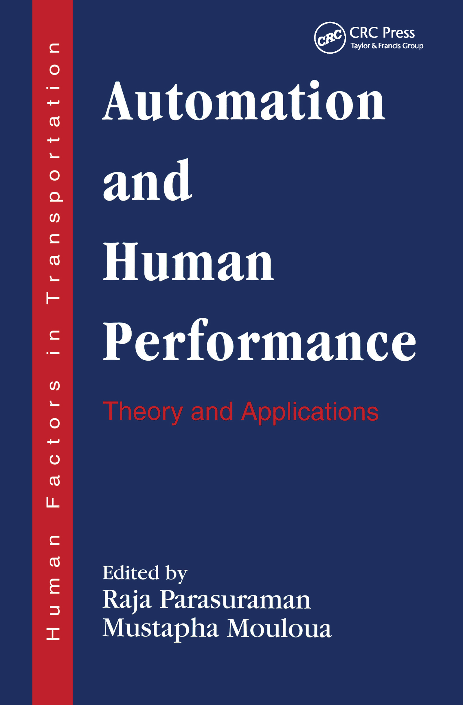 Automation and Human Performance
