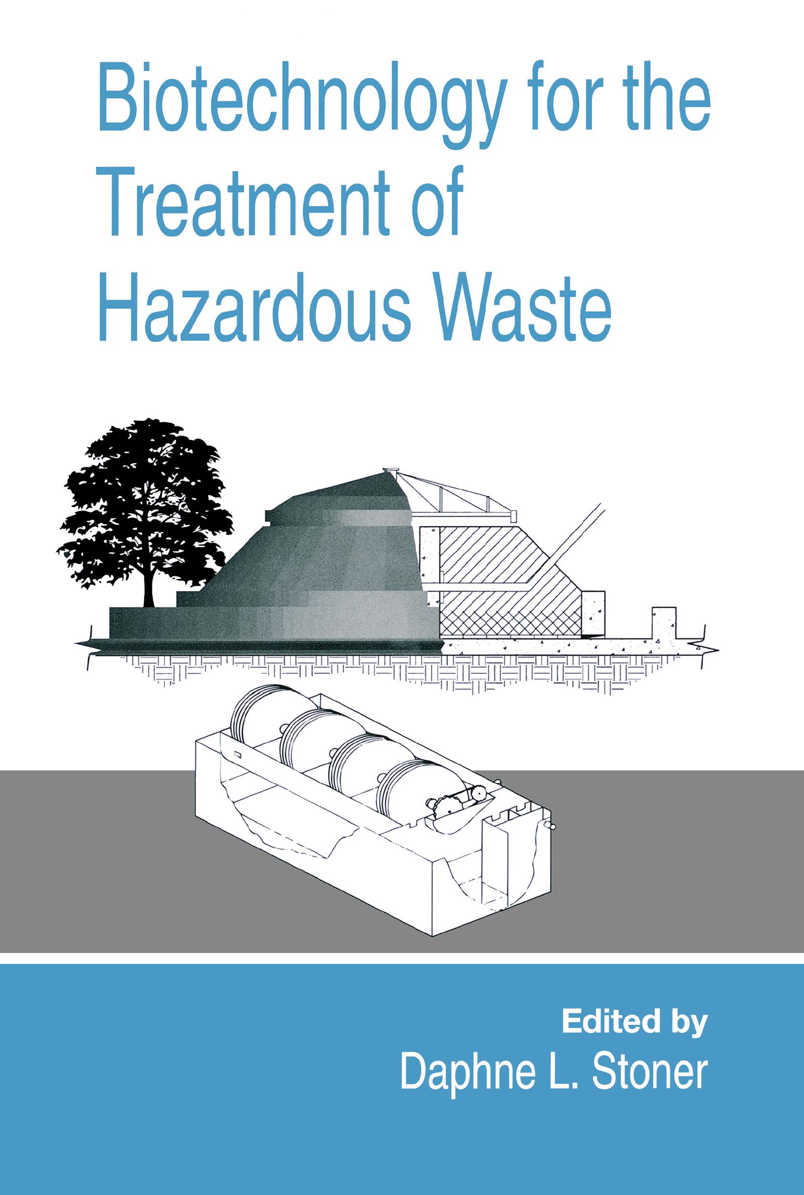 Biotechnology for the Treatment of Hazardous Waste