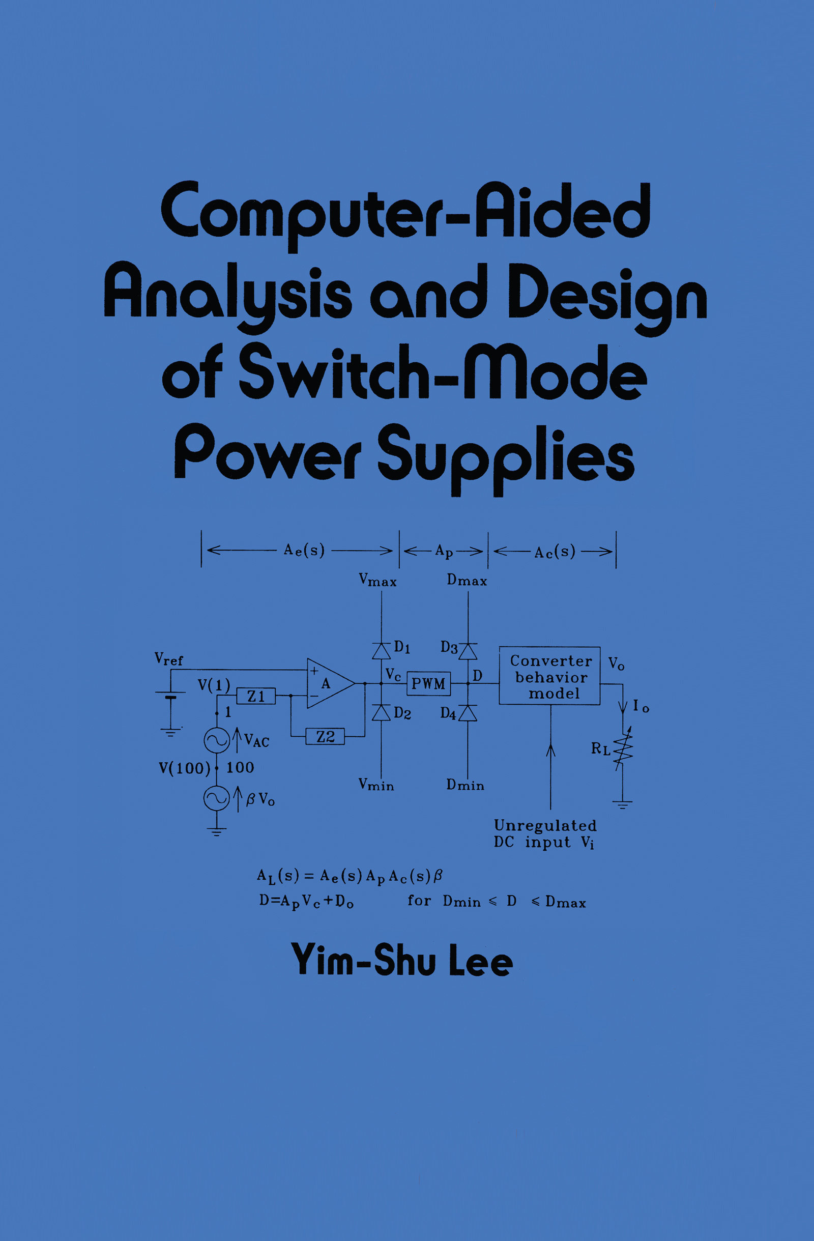 Computer-Aided Analysis and Design of Switch-Mode Power Supplies