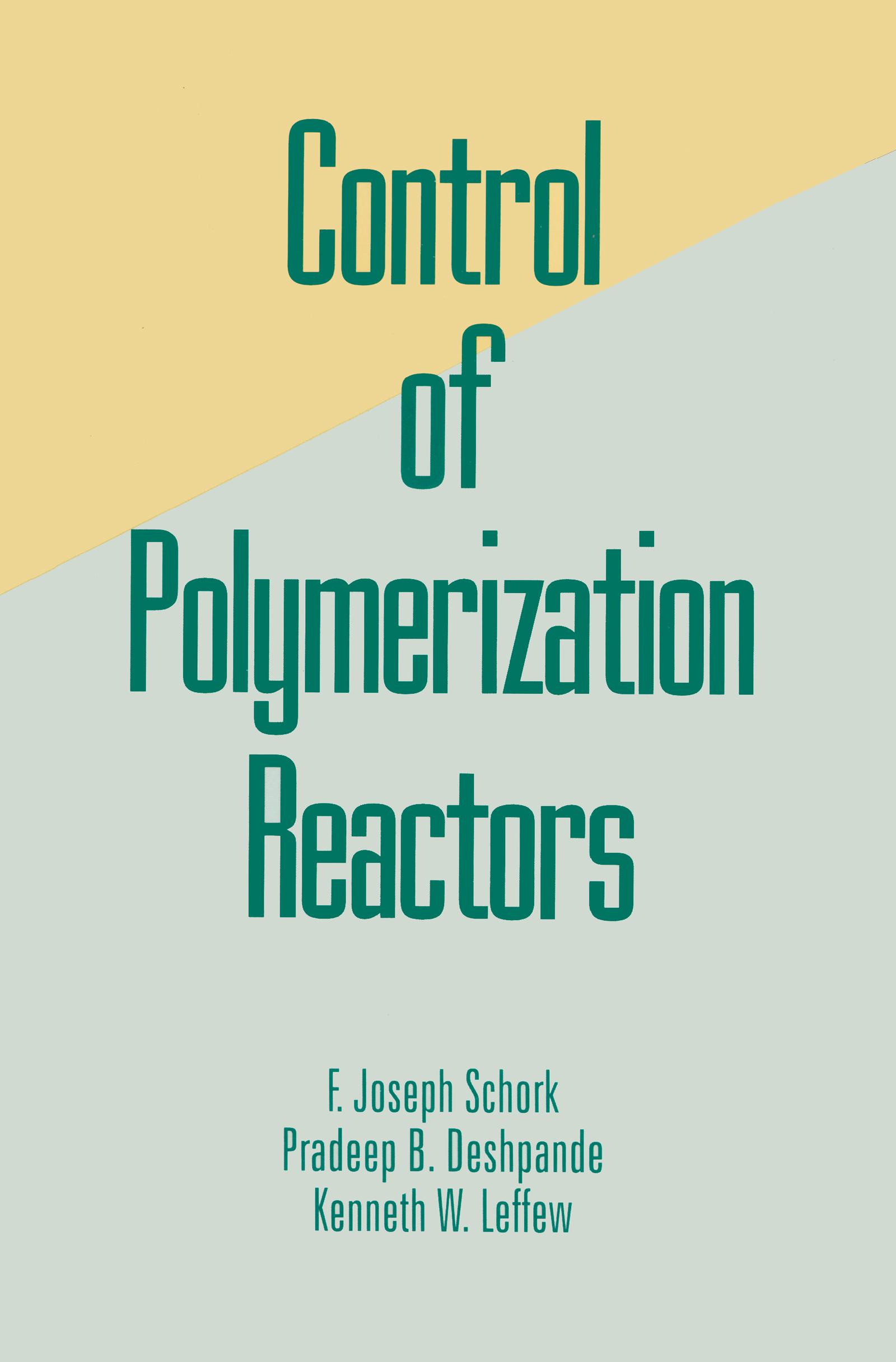 Control of Polymerization Reactors