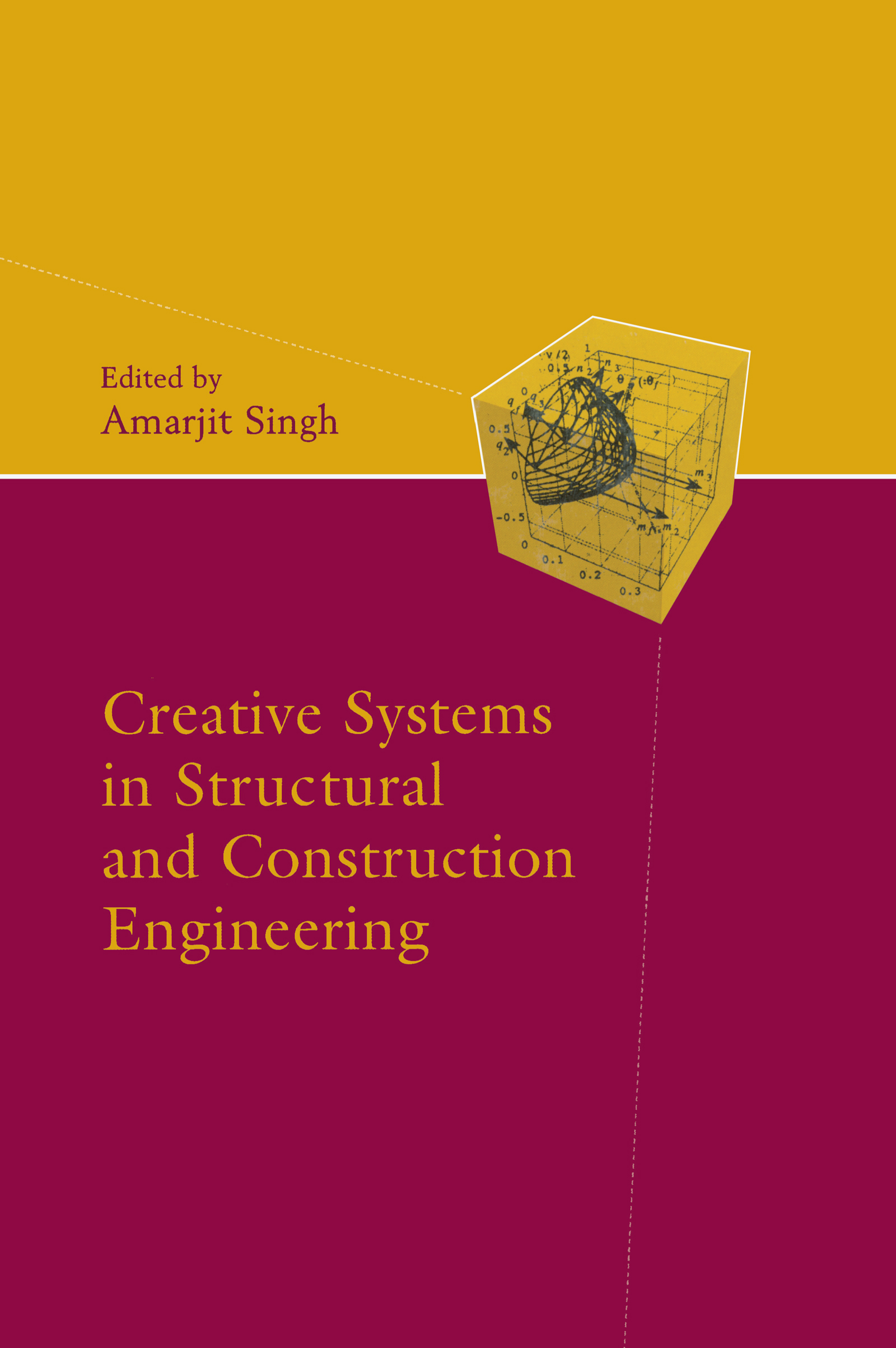 Creative Systems in Structural and Construction Engineering