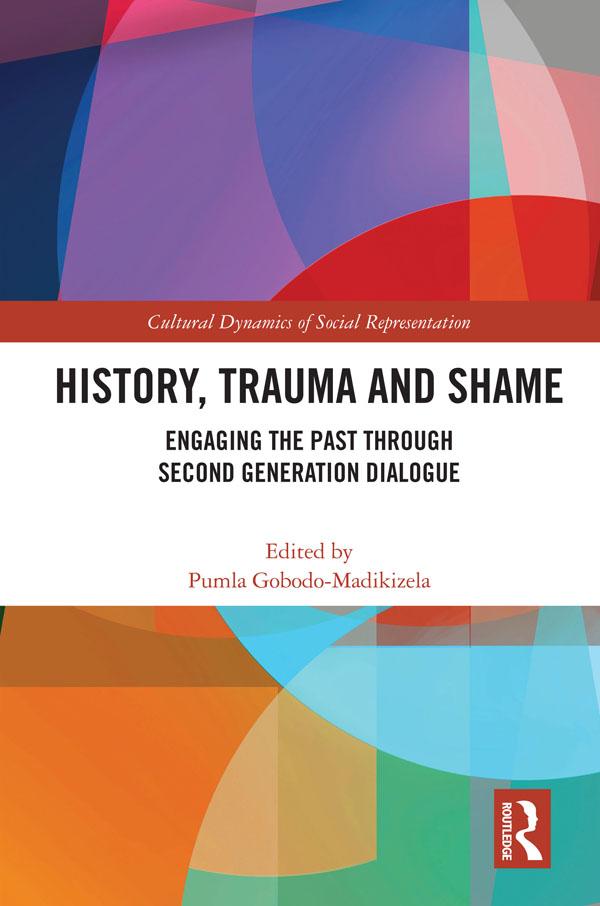 History, Trauma and Shame