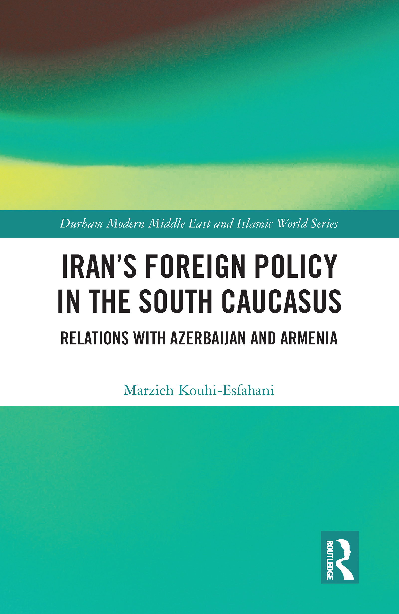 Iran's Foreign Policy in the South Caucasus
