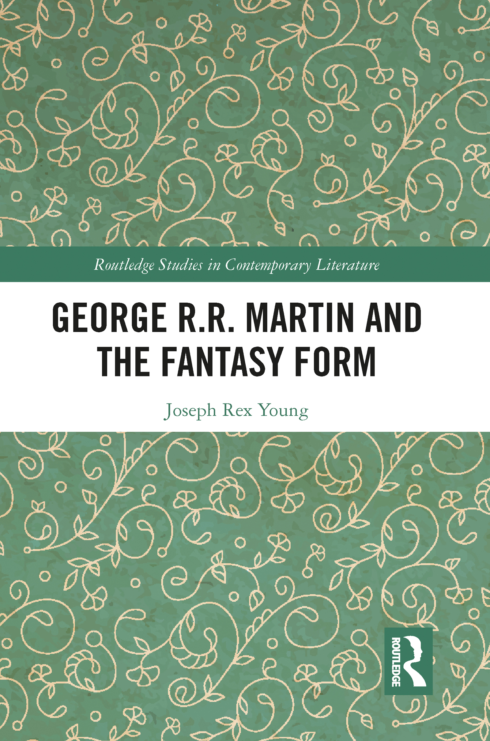 George R.R. Martin and the Fantasy Form
