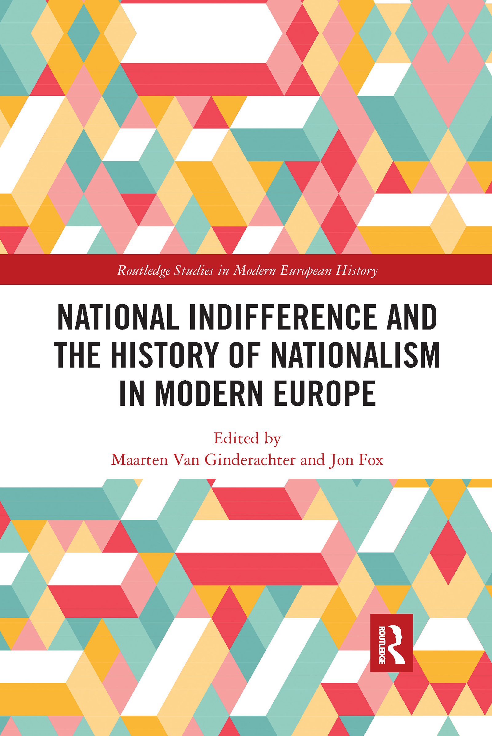 National indifference and the History of Nationalism in Modern Europe