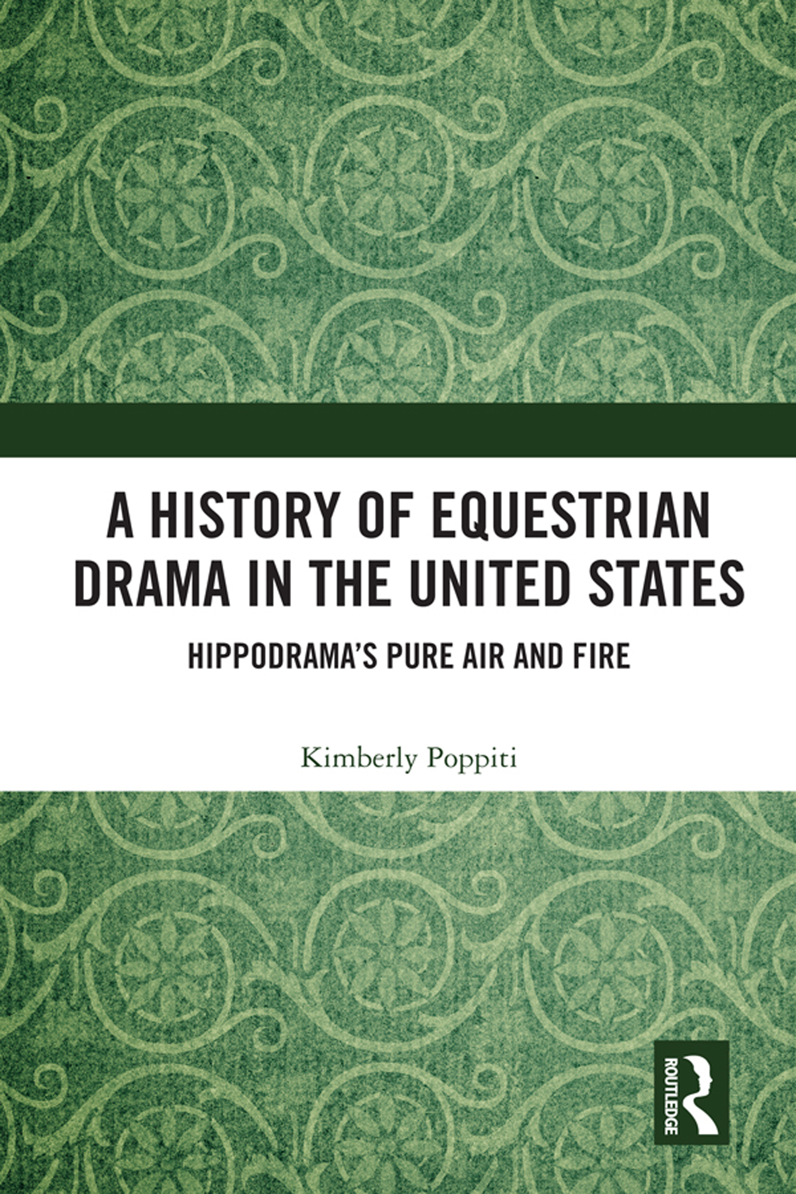Early Productions of Equestrian Drama in England and the United States