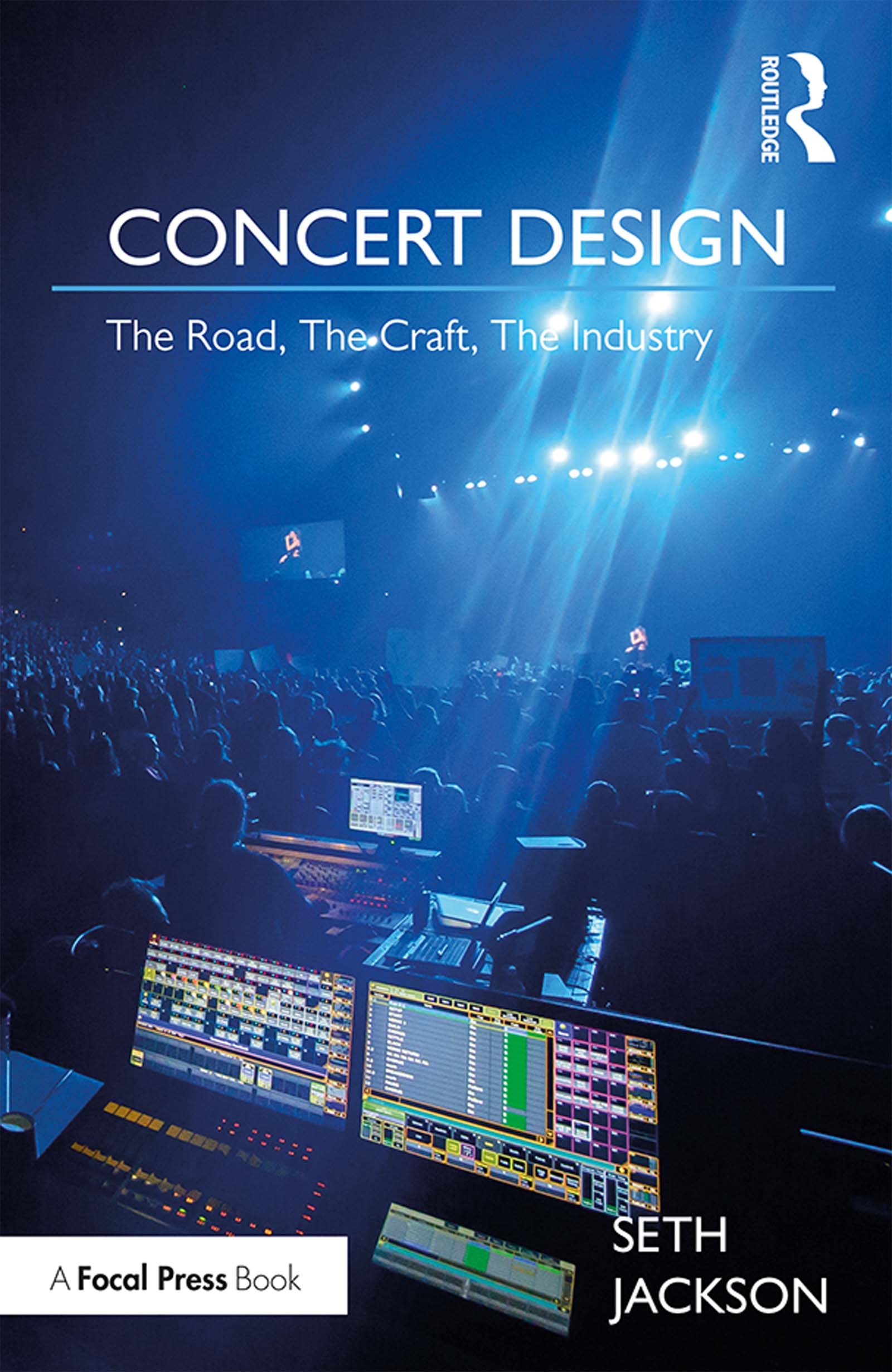 Concert Design: The Road, The Craft, The Industry book cover