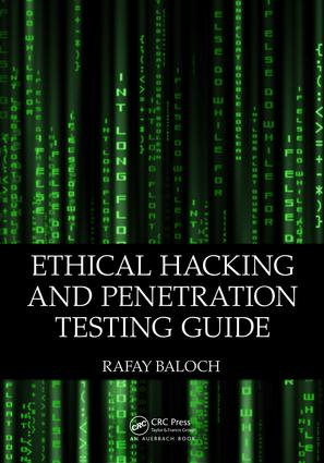 Ethical Hacking and Penetration Testing Guide: 1st Edition