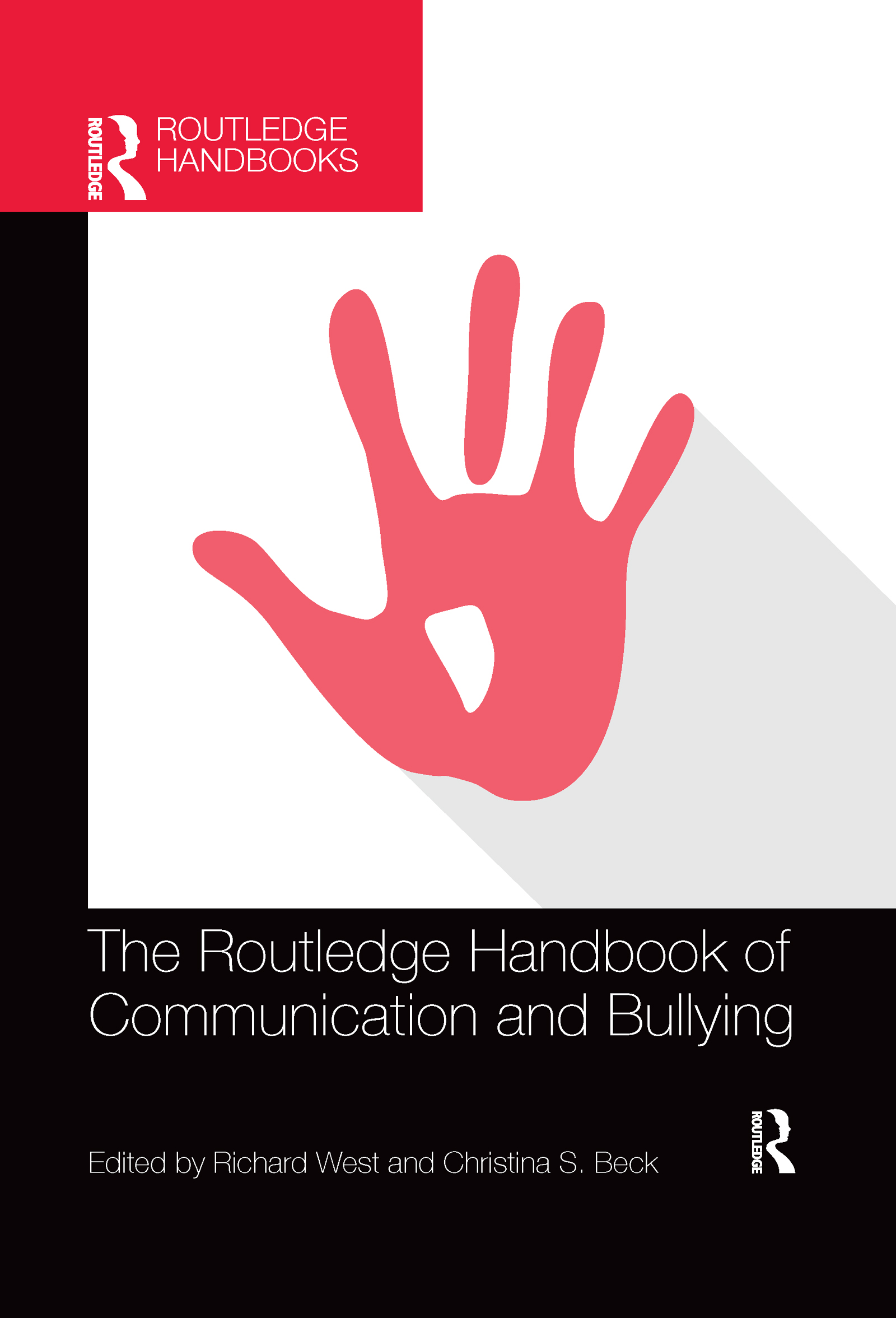 The Routledge Handbook of Communication and Bullying