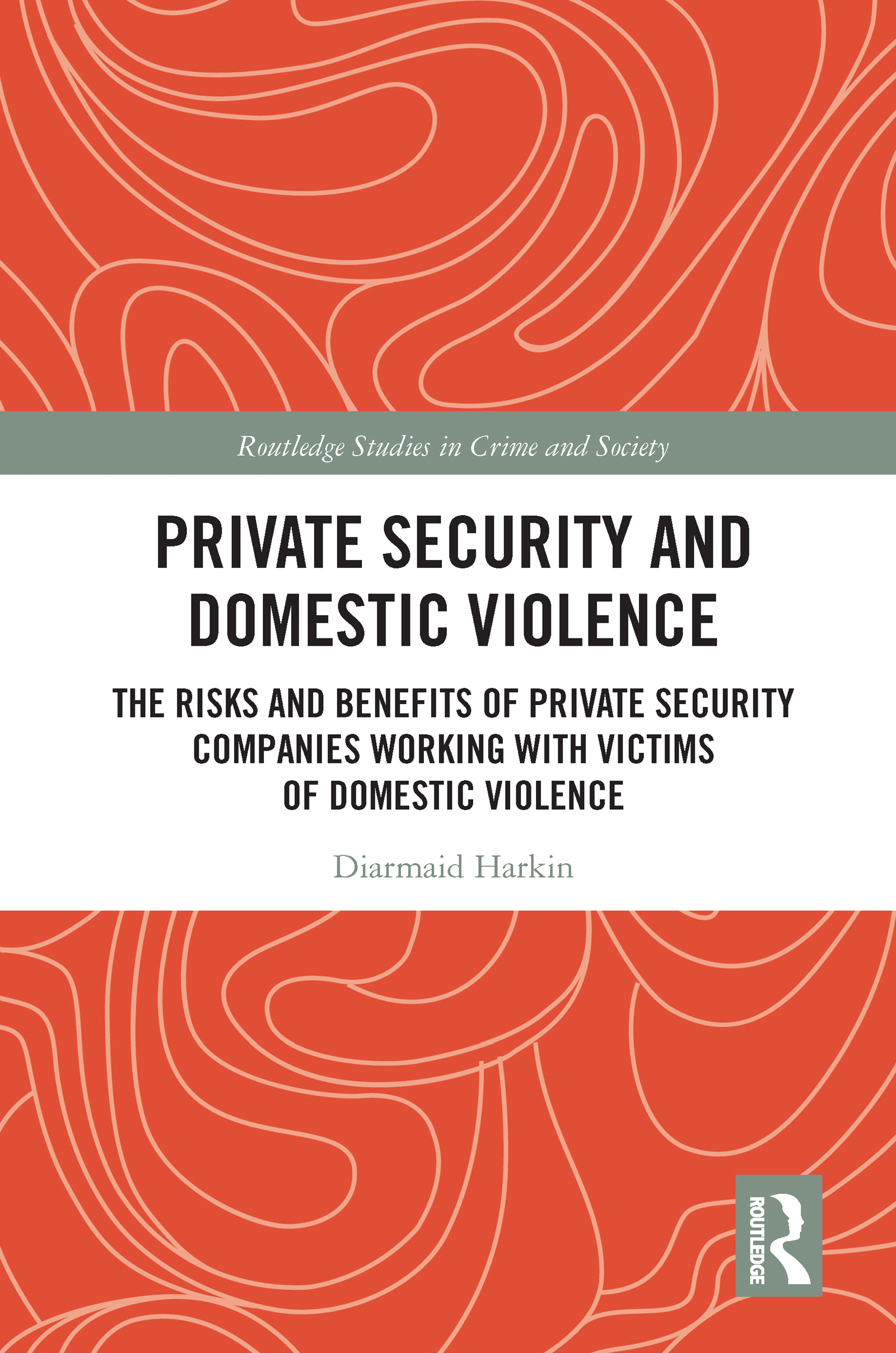 Private Security and Domestic Violence