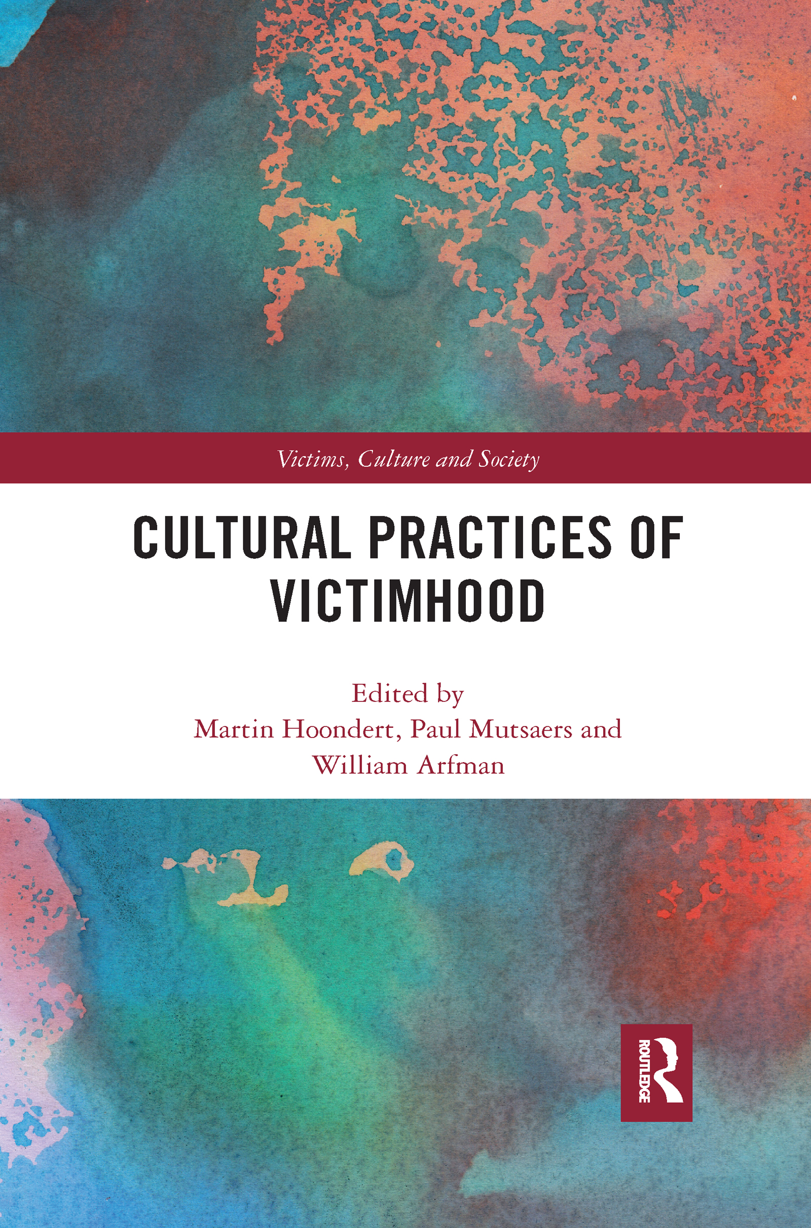 Cultural Practices of Victimhood