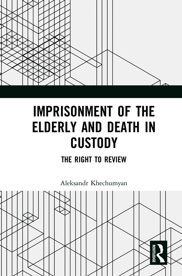 Imprisonment of the Elderly and Death in Custody