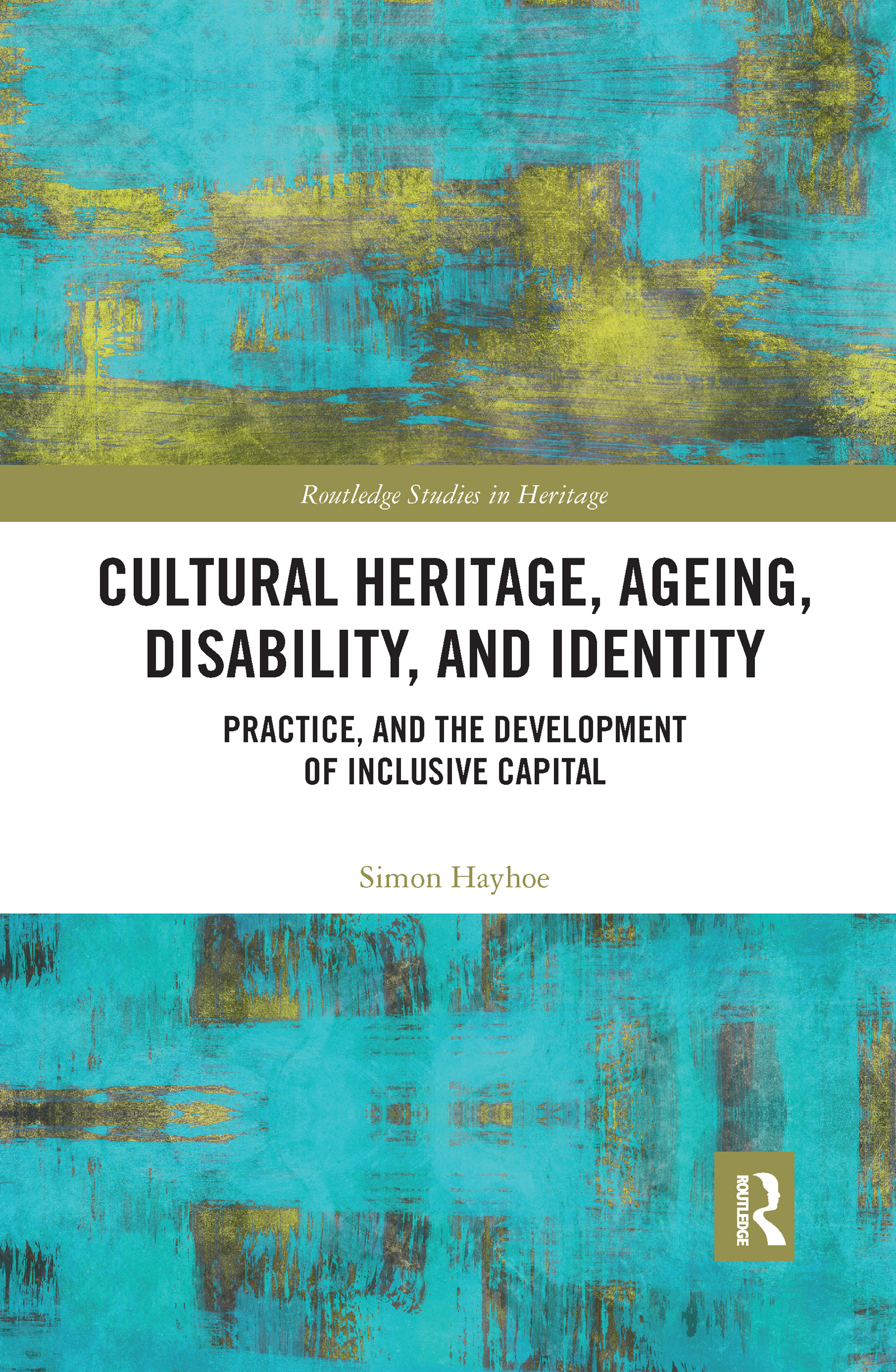 Cultural Heritage, Ageing, Disability, and Identity