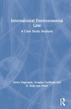 International Environmental Law: A Case Study Analysis book cover