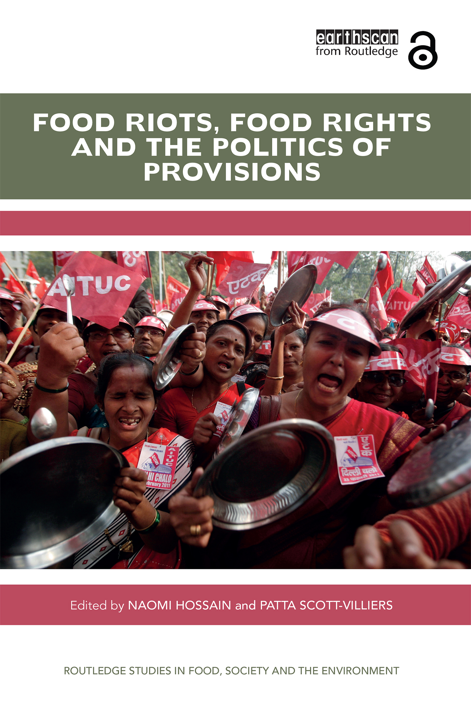 Food Riots, Food Rights and the Politics of Provisions