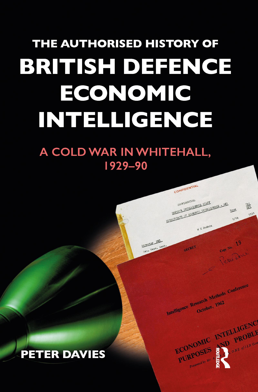 The Authorised History of British Defence Economic Intelligence