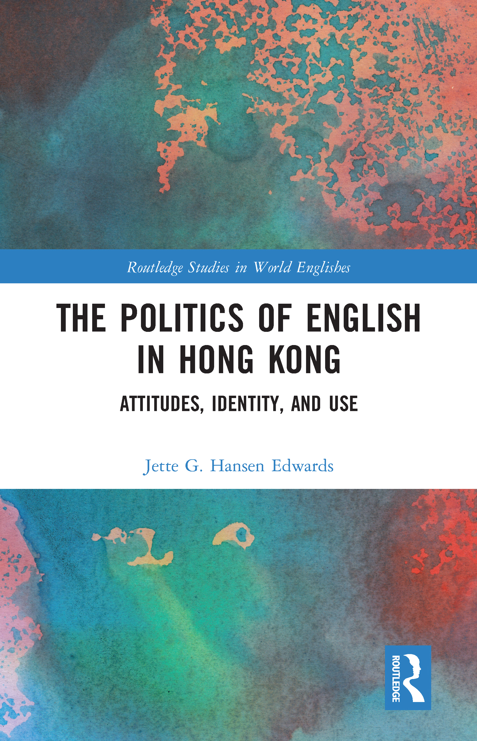 The Politics of English in Hong Kong