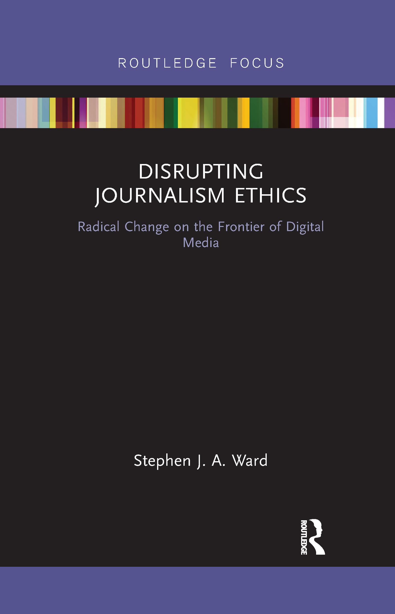 Disrupting Journalism Ethics