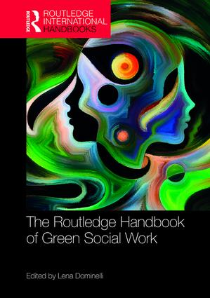 The Routledge Handbook of Green Social Work book cover