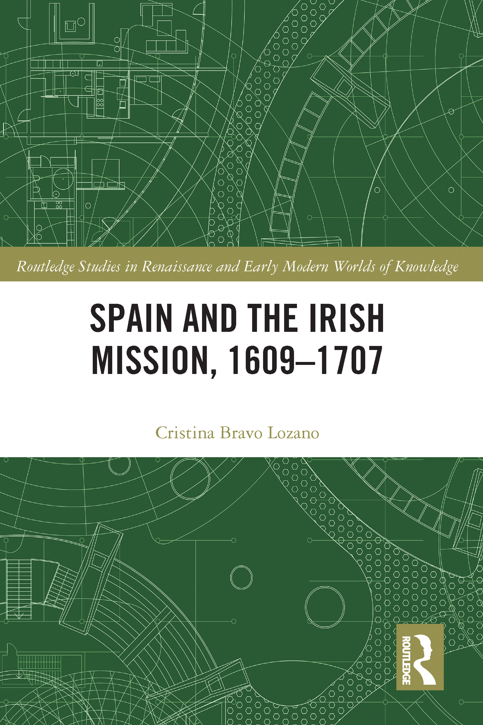 Spain and the Irish Mission, 1609-1707