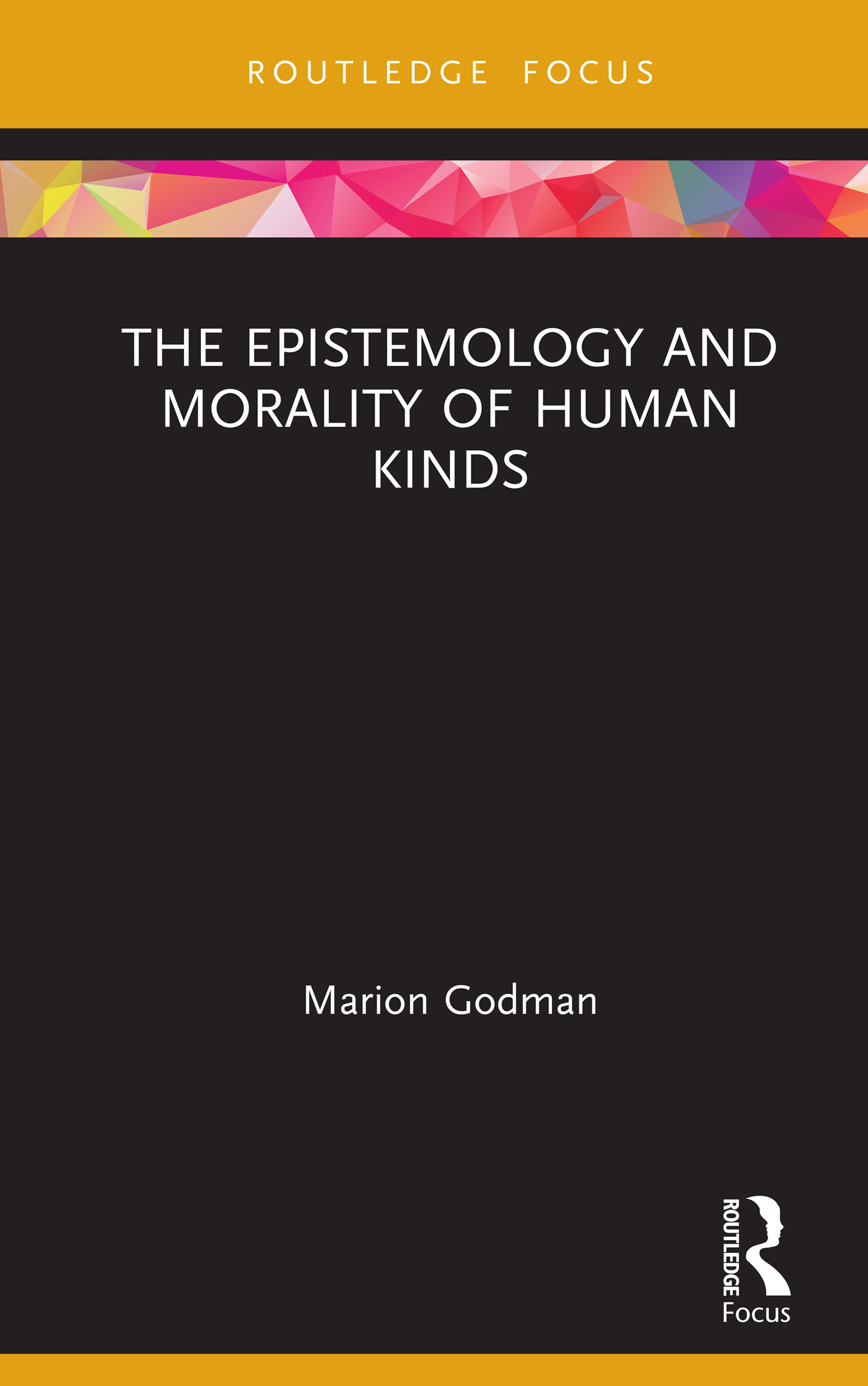 The Epistemology and Morality of Human Kinds