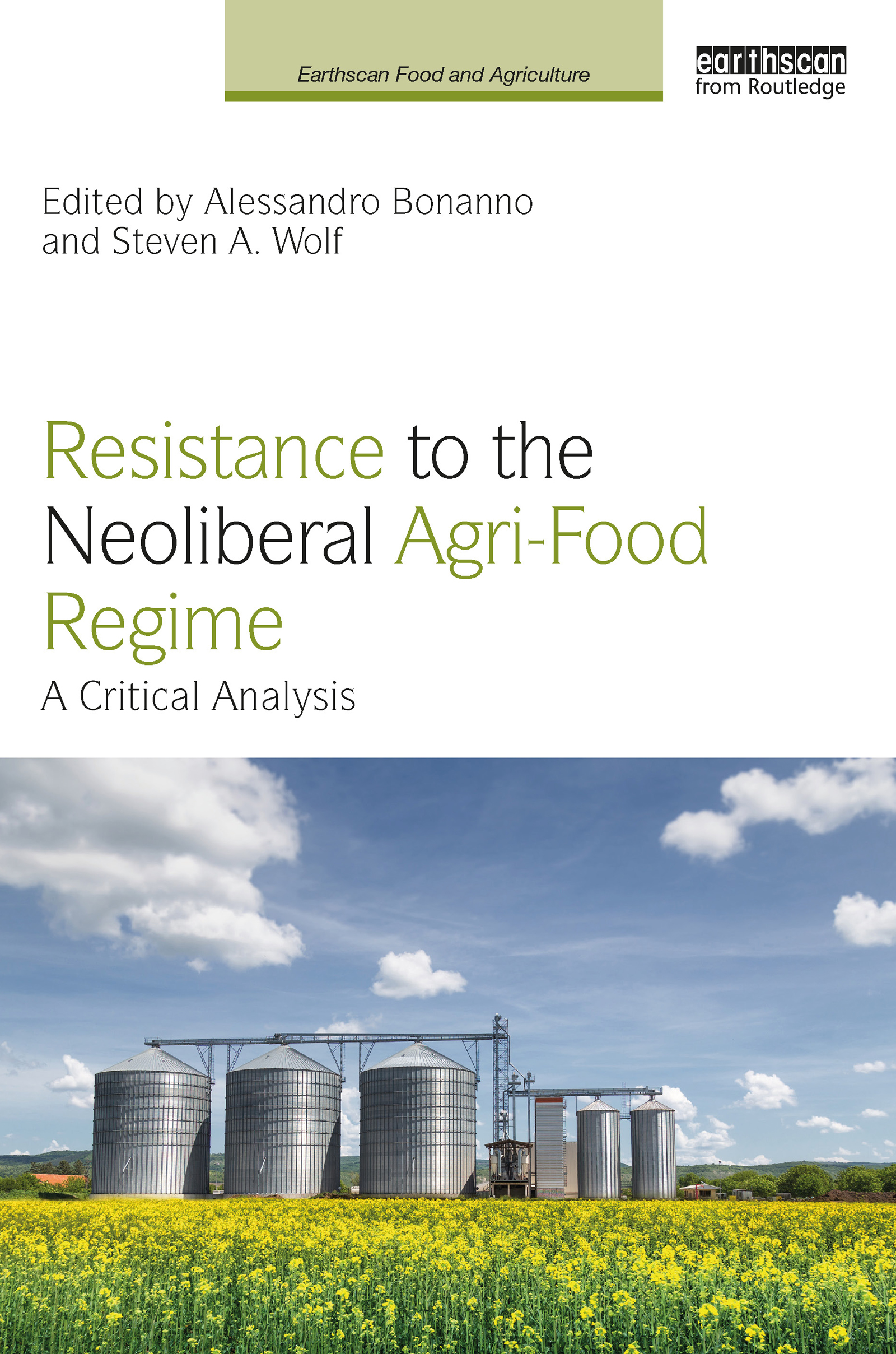Resistance to the Neoliberal Agri-Food Regime