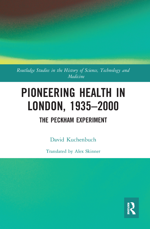 Pioneering Health in London, 1935-2000