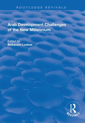 Arab Development Challenges of the New Millennium: 1st Edition (Hardback) book cover