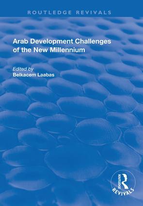 Arab Development Challenges of the New Millennium