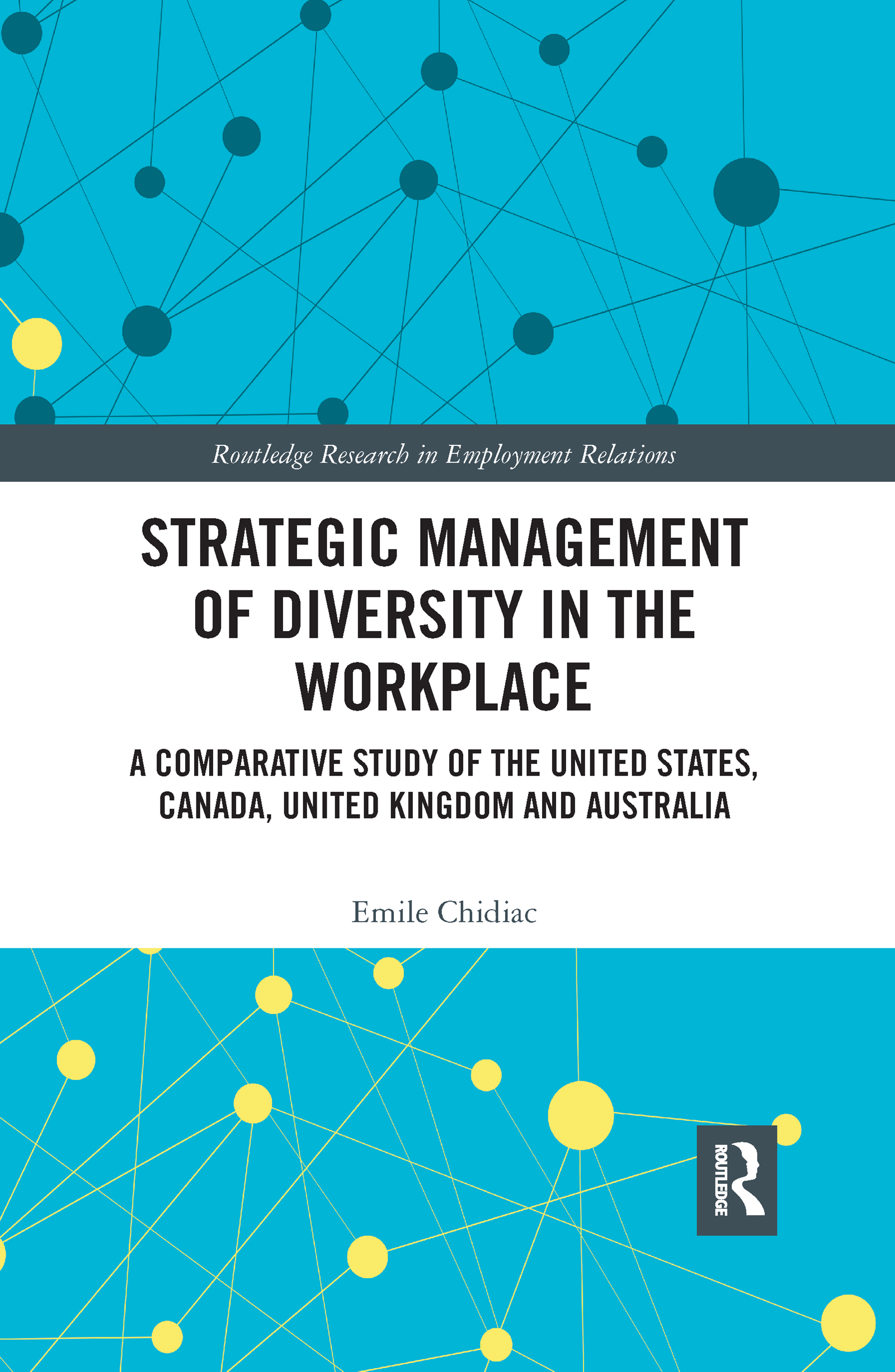 Strategic Management of Diversity in the Workplace
