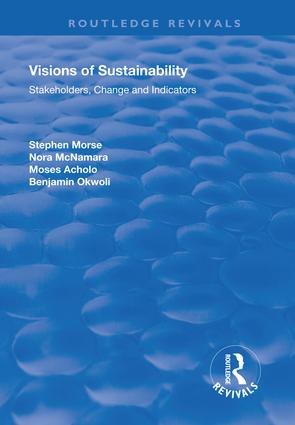 Visions of Sustainability: Stakeholders, Change and Indicators, 1st Edition (Hardback) book cover