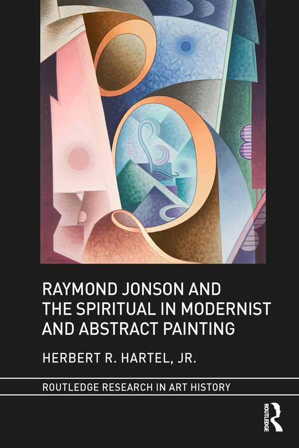 Raymond Jonson and the Spiritual in Modernist and Abstract Painting