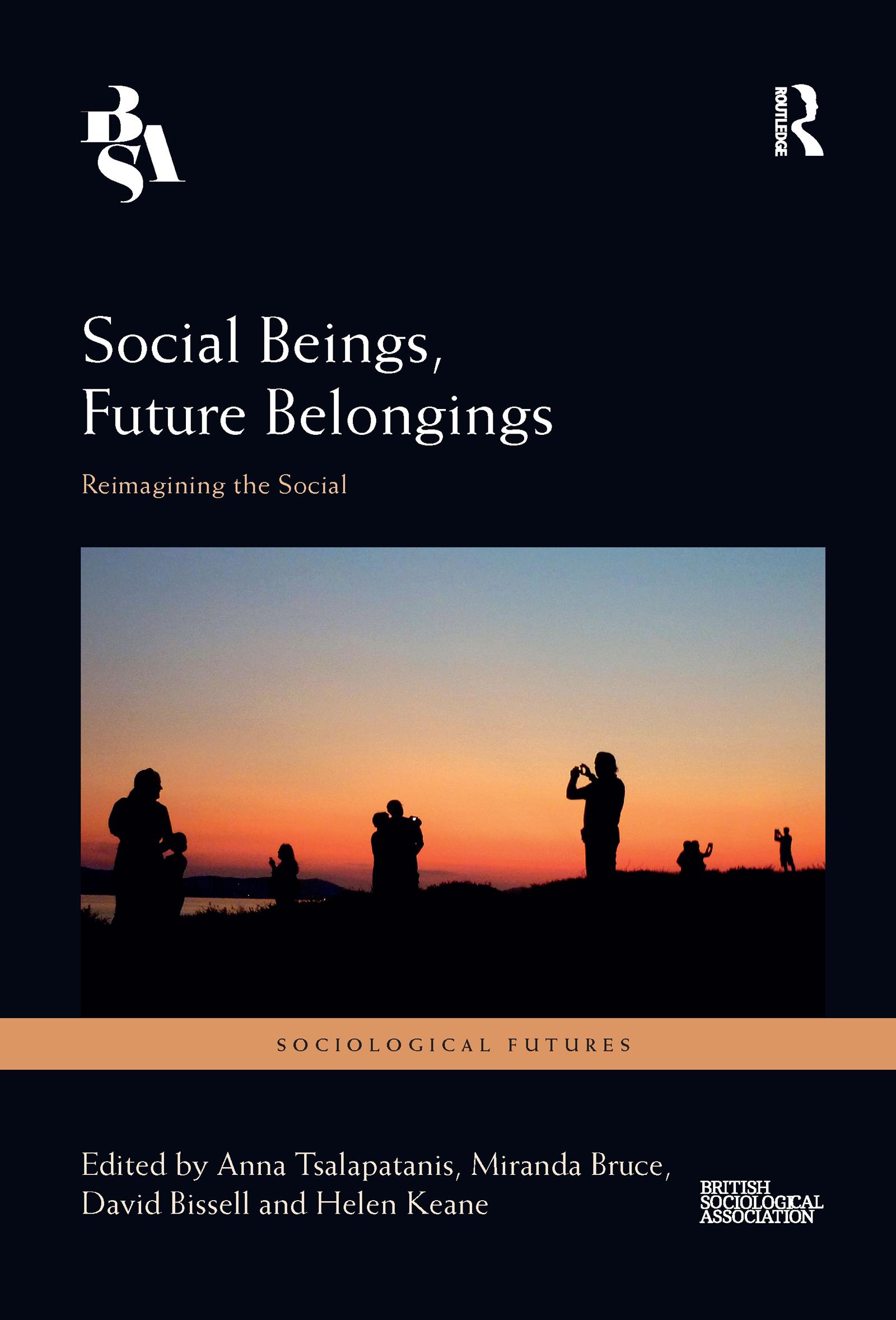 Social Beings, Future Belongings