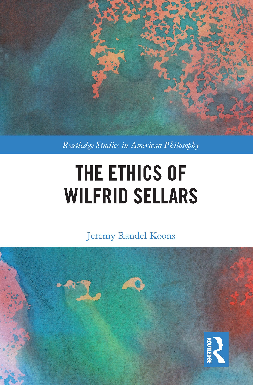The Ethics of Wilfrid Sellars