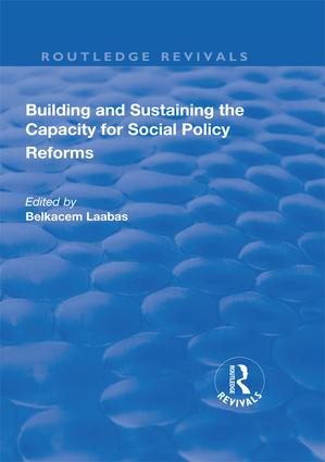 Building and Sustaining the Capacity for Social Policy Reforms: 1st Edition (Hardback) book cover