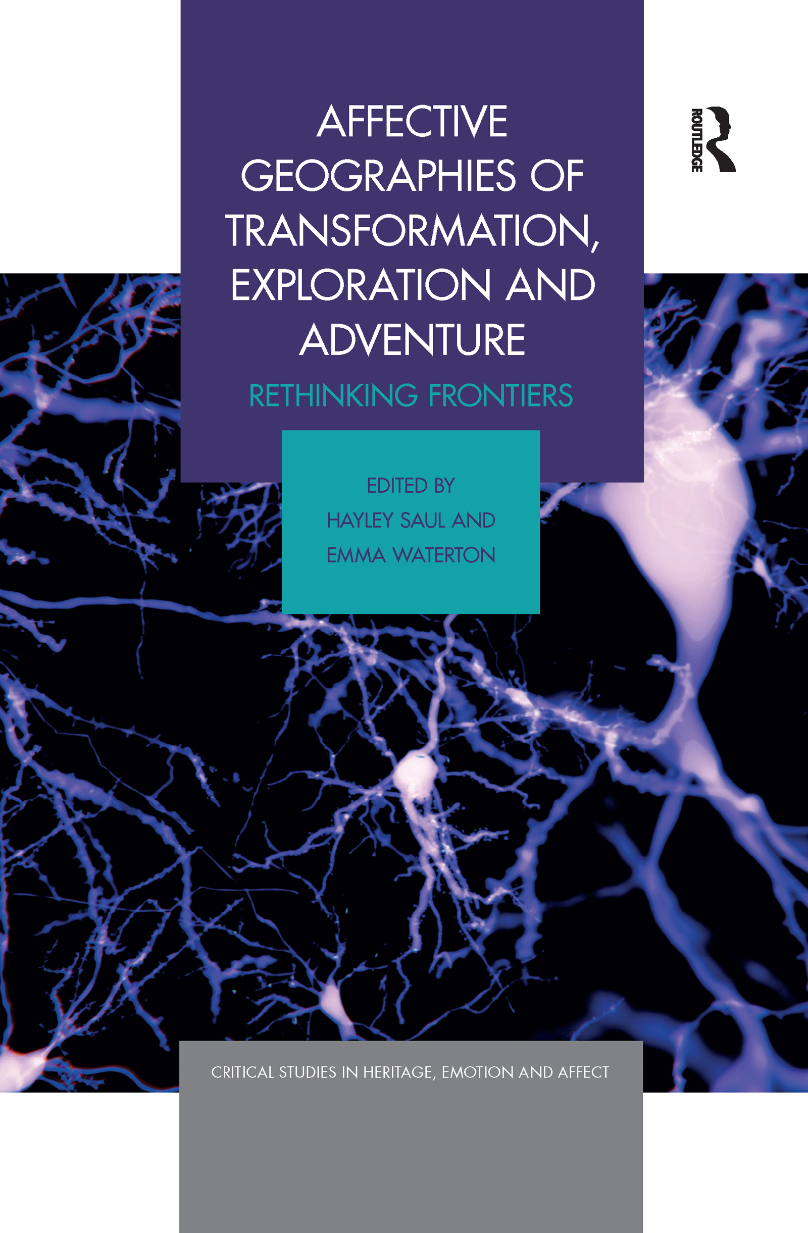 Affective Geographies of Transformation, Exploration and Adventure