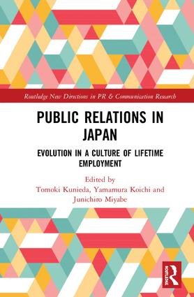 Public Relations in Japan: Evolution in a Culture of Lifetime Employment book cover
