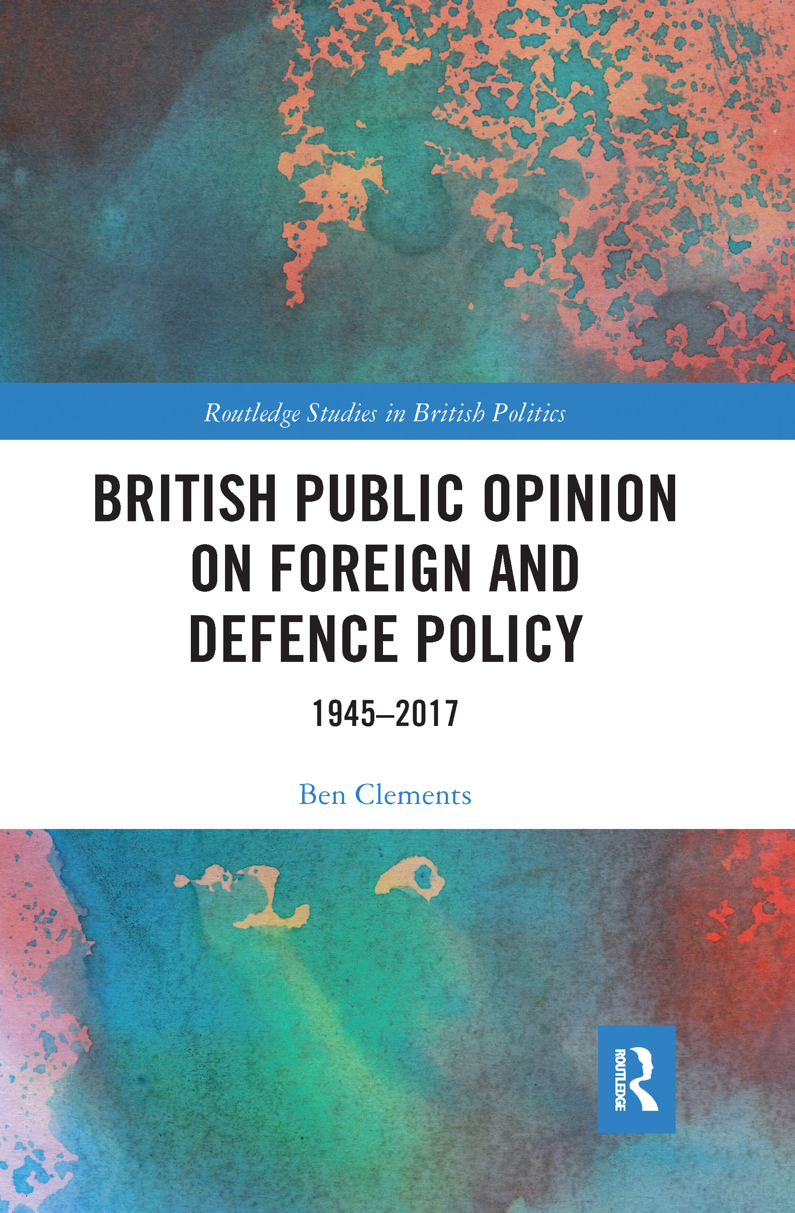 British Public Opinion on Foreign and Defence Policy