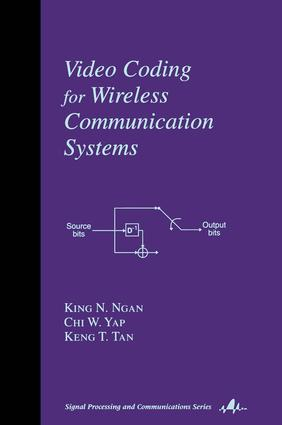 Video Coding for Wireless Communication Systems: 1st Edition (e-Book) book cover