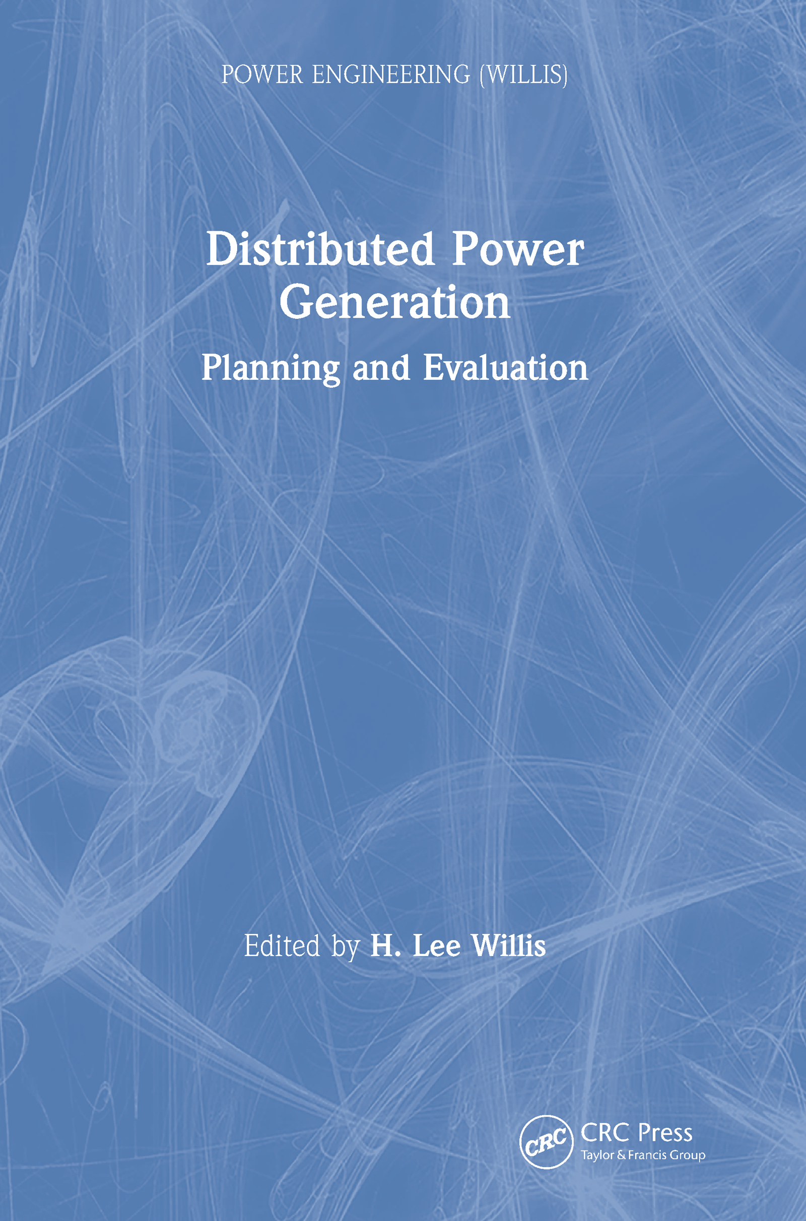 Distributed Power Generation: Planning and Evaluation, 1st Edition (e-Book) book cover