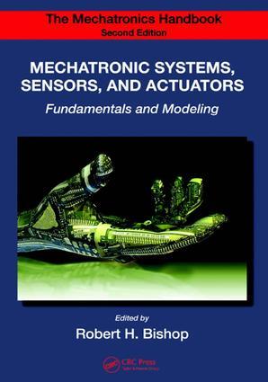 The Mechatronics Handbook - 2 Volume Set