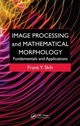 Image Processing and Mathematical Morphology