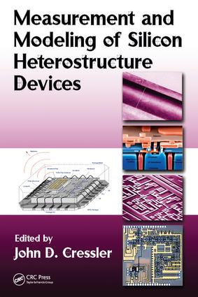 Measurement and Modeling of Silicon Heterostructure Devices: 1st Edition (e-Book) book cover