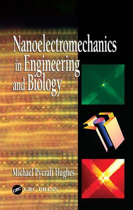 Nanoelectromechanics in Engineering and Biology