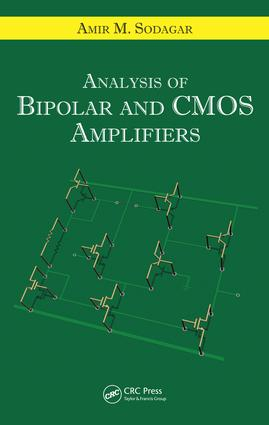 Analysis of Bipolar and CMOS Amplifiers: 1st Edition (e-Book) book cover