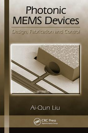 Photonic MEMS Devices: Design, Fabrication and Control, 1st Edition (e-Book) book cover
