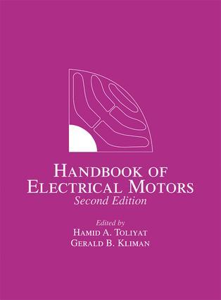 Handbook of Electric Motors | Taylor & Francis Group