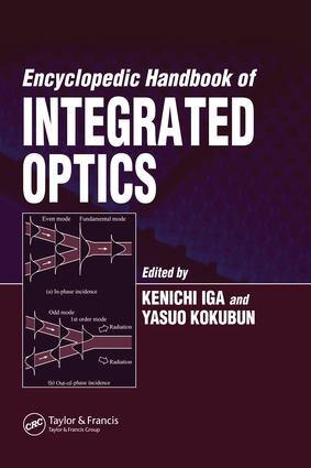 Encyclopedic Handbook of Integrated Optics: 1st Edition (e-Book) book cover