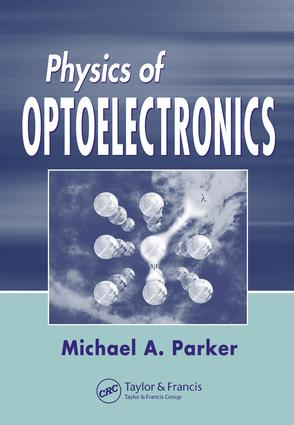 Physics of Optoelectronics: 1st Edition (e-Book) book cover