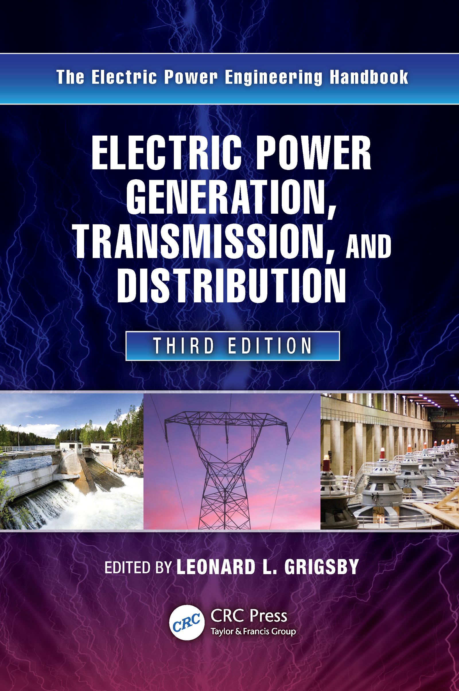 Electric Power Generation, Transmission, and Distribution: The Electric Power Engineering Handbook